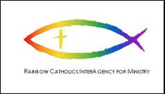 Rainbow Catholics InterAgency for Ministry (RCIA)